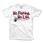 No Fishing, No Life.