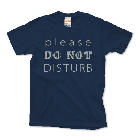 Don't disturb.